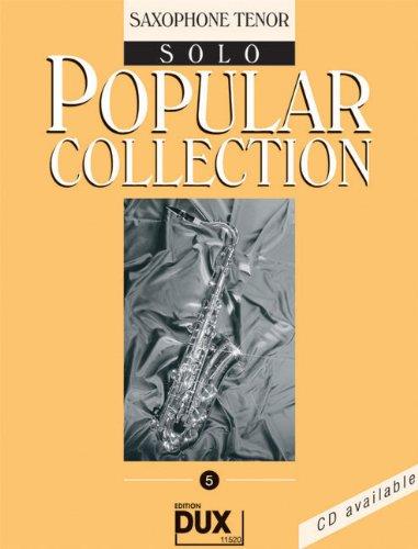 Popular Collection Band 5 für Tenorsaxophon solo mit Bleistift -- 16 weltbekannte populäre Melodien aus Pop und Filmmusik u.a. mit WE ARE THE WORLD und STAR WARS in klangvollen mittelschweren Arrangements (Noten/sheet music) (Wars-saxophon Star)