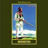 Winnetou. Erster Band: mp3-Hörbuch, Band 7 der Gesammelten Werke (Karl Mays Gesammelte Werke, Band 7)