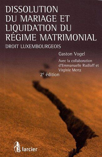 Dissolution du mariage et liquidation du régime matrimonial : Droit luxembourgeois