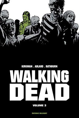 Walking Dead Prestige Vol III par Robert Kirkman