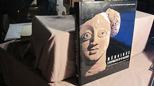 Mmoires d'Euphrate et d'Arabies. Art et archologie au Proche-Orient