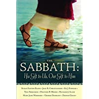 The Sabbath: His Gift to Us, Our Gift to Him by Susan Easton Black (2016-06-01)