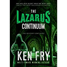 The Lazarus Continuum (The Resurrection Chronicles Book 2)