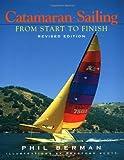 Catamaran Sailing: From Start to Finish