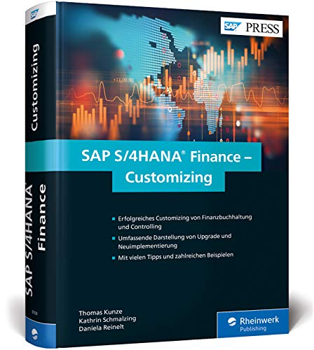 SAP S/4HANA Finance - Customizing: FI/CO in SAP S/4HANA erfolgreich implementieren (SAP PRESS)