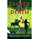 Tacked to Death (The Michaela Bancroft Suspense Series Book 3) (English Edition)