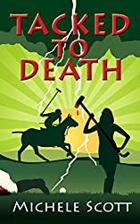 Tacked to Death (The Michaela Bancroft Suspense Series Book 3)