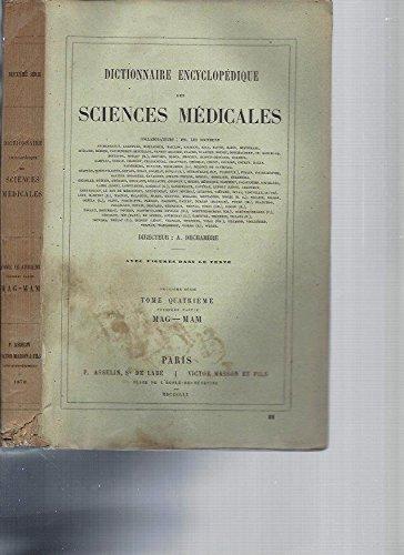 Dictionnaire Encyclopédique des Sciences Médicales (avec figures dans le texte) -2ème série / Tome 4 [MAG-MAM] par A. Dechambre