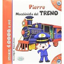 Pierre macchinista del treno