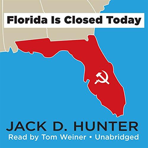 Florida Is Closed Today  Audiolibri