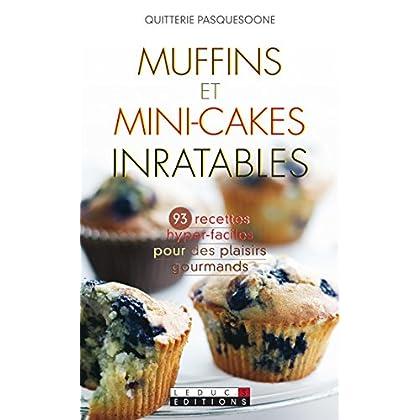 Muffins et mini-cakes inratables (Les Inratables)