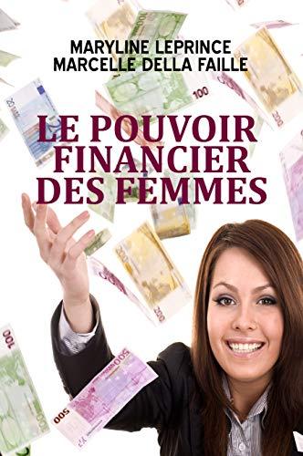 Le pouvoir financier des femmes par Maryline Leprince