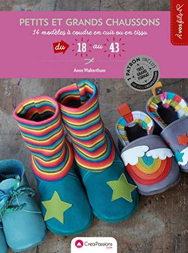 petits et grands chaussons : 14 modèles à coudre en cuir du 18 au 43