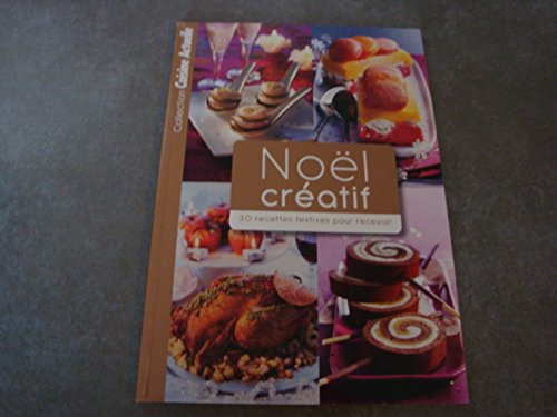 COLLECTION CUISINE ACTUELLE NOEL CRÉATIF