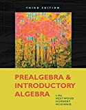 Prealgebra and Introductory Algebra (3rd Edition) 3rd edition by Lial, Margaret L., Hestwood, Diana L., Hornsby, John, McGinn (2009) Paperback