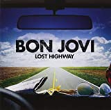 Songtexte von Bon Jovi - Lost Highway