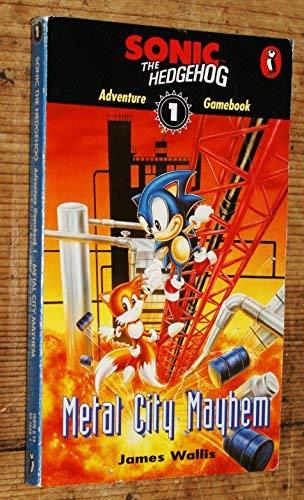 Sonic Adventure Gamebook: Metal City Mayhem Bk. 1 (Puffin adventure gamebooks, Band 1) (Sonic Metal Toys Von Sonic)