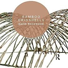 Bamboo Gridshells (English Edition)