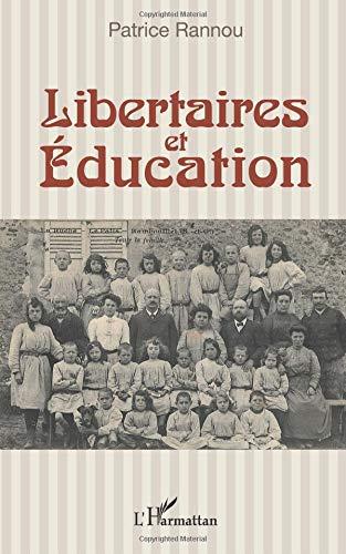 Libertaires et Éducation par Patrice Rannou