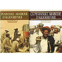 La peninsule arabique aujourd'hui - 2 tomes