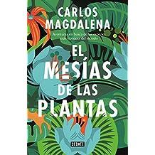 El mesías de las plantas: Aventuras en busca de las especies más extraordinarias del mundo