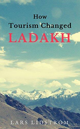 How Tourism Changed Ladakh (English Edition)