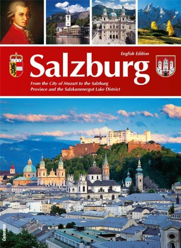 Salzburg. From the City of Mozart to the Salzburg Province and the Salzkammergut Lake District. Mit Bildern von Oskar Anrather, Lothar Beckel, Luigi Caputo. Wolfgang Retter, Wolfgang Weinhäupl