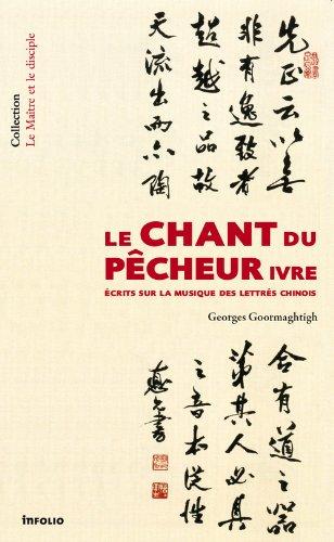 Le Chant du pêcheur ivre par Georges Goormaghtigh