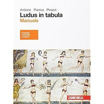 Ludus In Tabula. Manuale. Per Le Scuole Superiori. Con Aggiornamento Online