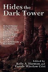 Hides the Dark Tower Paperback