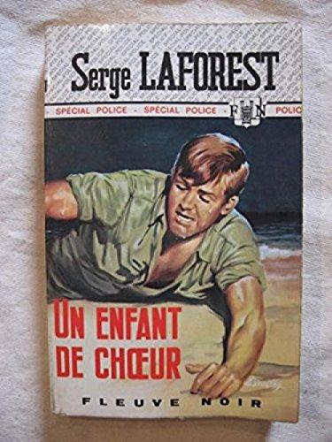 Un enfant de choeur par Serge Laforest