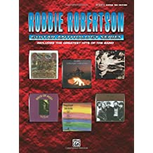 Robbie Robertson Guitar Anthology Series Authentic Guitar Tab Edition by Robbie Robertson (2008-08-01)