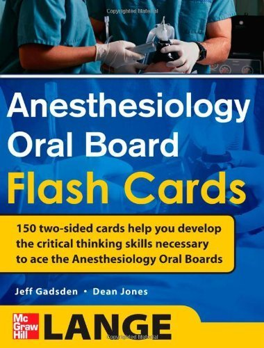 Anesthesiology Oral Board Flash Cards 1st by Gadsden, Jeff, Jones, Dean (2011) Paperback