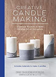 Creative Candle Making: 12 Unique Projects to Make Candles for All Occasions - Includes Materials to Make 4 Ca