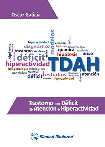 Trastorno por déficit de atención e hiperactividad por Oscar Ricardo Galicia Castillo
