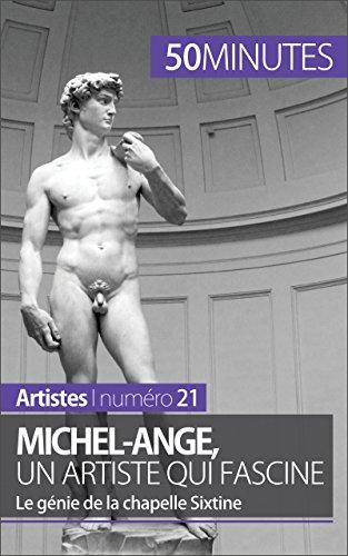Michel-Ange, un artiste qui fascine: Le génie de la chapelle Sixtine (Artistes t. 21) par Delphine Gervais de Lafond