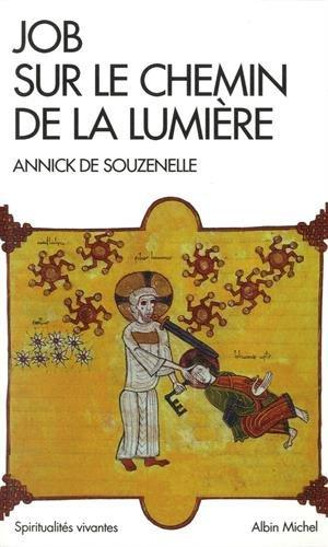 Job sur le chemin de la lumière par Annick de Souzenelle