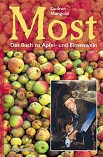 Download Most: Das Buch zu Apfel- und Birnenwein