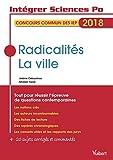 Radicalités - La ville - Tout pour réussir l'épreuve de questions contemporaines...