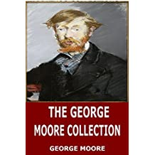 The George Moore Collection (English Edition)
