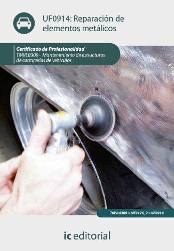 Reparación de elementos metálicos. TMVL0309 (Spanish Edition)