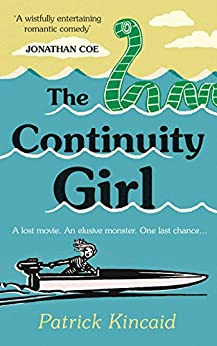 The Continuity Girl by [Kincaid, Patrick]