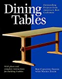 Dining Tables: Outstanding Projects from America's Best Craftsmen (Furniture Project Series)