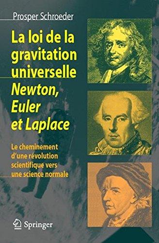 La loi de la gravitation universelle. : Newton, Euler et Laplace