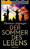 Der Sommer des Lebens (Kindle Single)