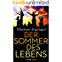 Der Sommer des Lebens (Kindle Single)