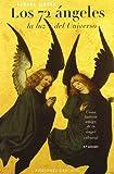 72 ángeles, Los (ANGEOLOGÍA)
