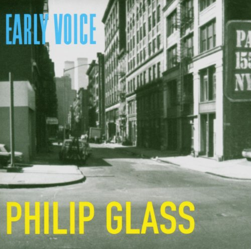 Philip Glass : Early Voice -CD Album