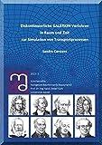 Diskontinuierliche GALERKIN-Verfahren in Raum und Zeit zur Simulation von Transportprozessen