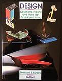 Design. Geschichte, Theorie und Praxis der Produktgestaltung - Bernhard E. Bürdek